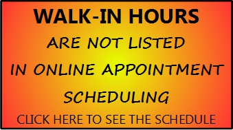 Walk-In Hours are not listed in online appointment scheduling!
